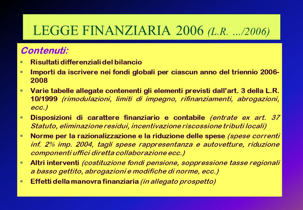 LEGGE FINANZIARIA 2006 (L.R.