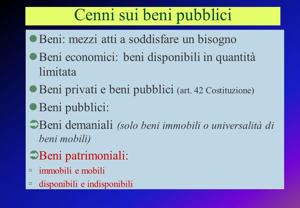 Cenni sui beni pubblici lBeni: mezzi atti a soddisfare un bisogno lBeni economici: beni disponibili in quantità limitata lBeni privati e beni pubblici (art.