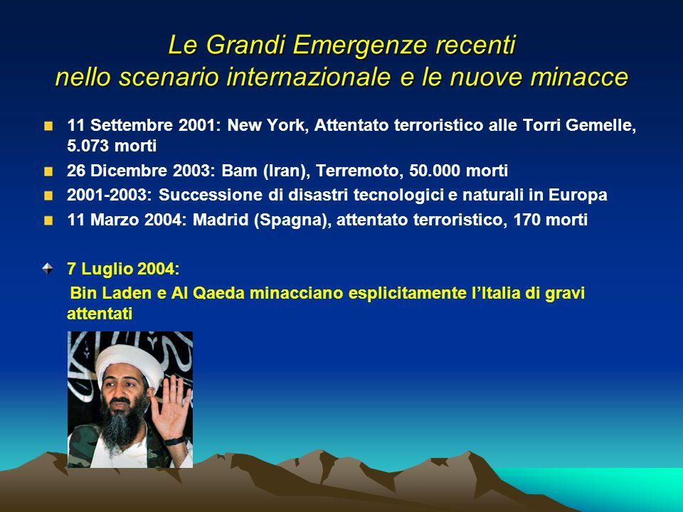 Le Grandi Emergenze recenti nello scenario internazionale e le nuove minacce 11 Settembre 2001: New York, Attentato terroristico alle Torri Gemelle, 5