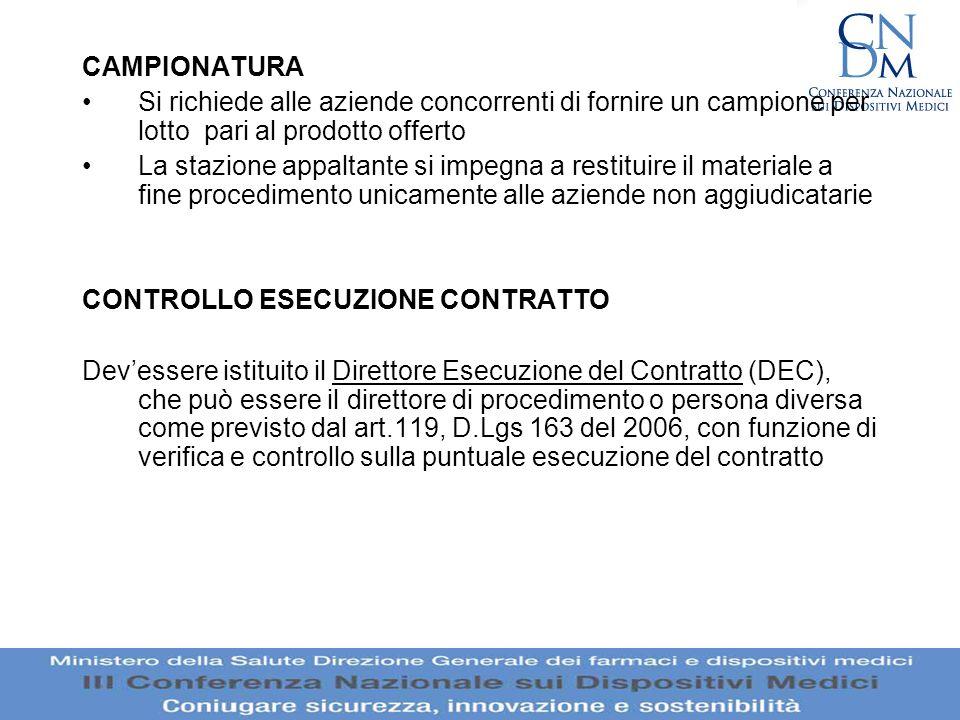 CAMPIONATURA Si richiede alle aziende concorrenti di fornire un campione per lotto pari al prodotto offerto La stazione appaltante si impegna a restit