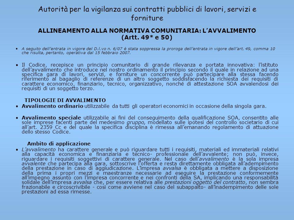 Autorità per la vigilanza sui contratti pubblici di lavori, servizi e forniture ALLINEAMENTO ALLA NORMATIVA COMUNITARIA: LAVVALIMENTO (Artt. 49* e 50)