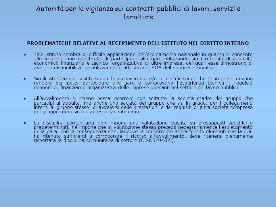 Autorità per la vigilanza sui contratti pubblici di lavori, servizi e forniture PROBLEMATICHE RELATIVE AL RECEPIMENTO DELLISTITUTO NEL DIRITTO INTERNO
