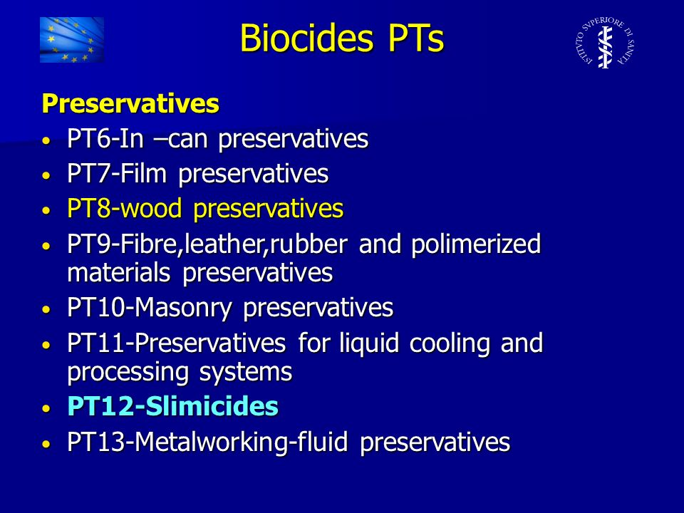 Biocides PTs Preservatives PT6-In –can preservatives PT6-In –can preservatives PT7-Film preservatives PT7-Film preservatives PT8-wood preservatives PT