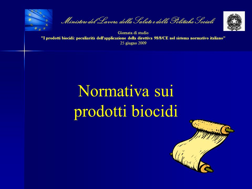 Ministero del Lavoro, della Salute e delle Politiche Sociali Giornata di studio I prodotti biocidi: peculiarità dell applicazione della direttiva 98/8/CE nel sistema normativo italiano 25 giugno 2009 Seconda Fase La seconda fase del programma di revisione, in corso di svolgimento, è disciplinata dal regolamento CE 1451/2007.