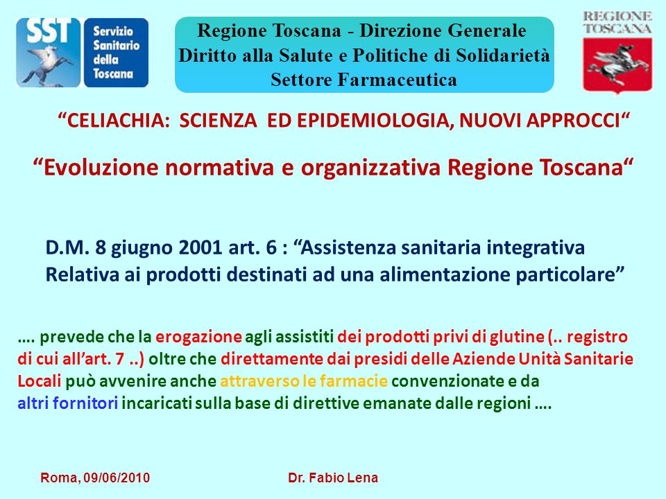 Roma, 09/06/2010 Dr.