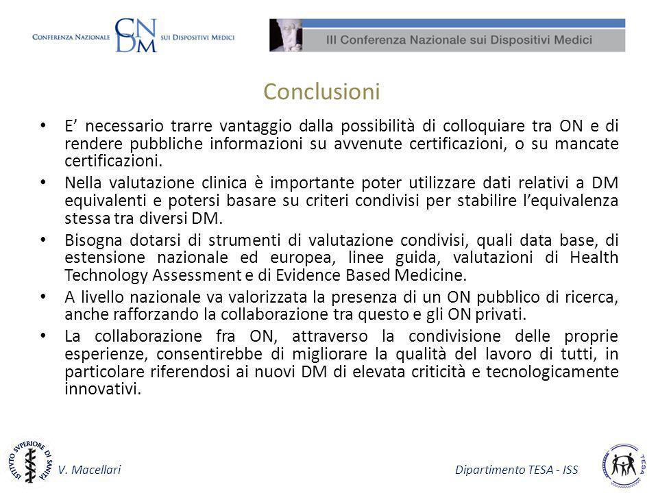 V. Macellari Dipartimento TESA - ISS Conclusioni E necessario trarre vantaggio dalla possibilità di colloquiare tra ON e di rendere pubbliche informaz