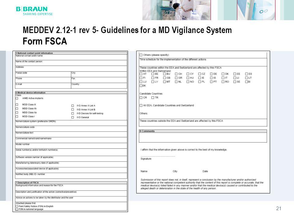 21 MEDDEV 2.12-1 rev 5- Guidelines for a MD Vigilance System Form FSCA