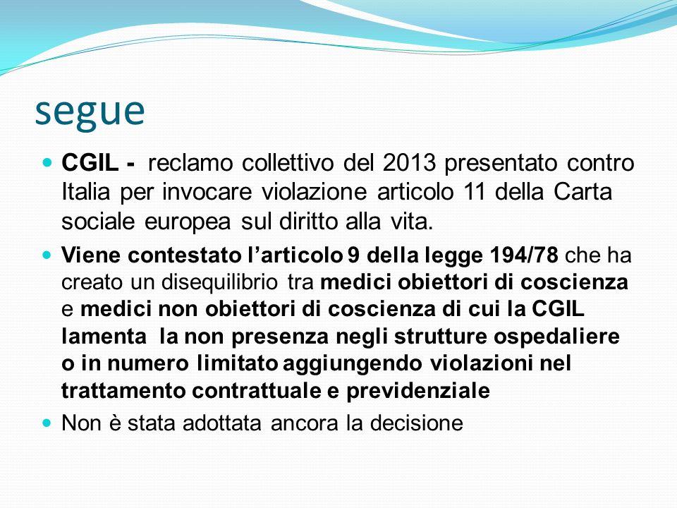 segue CGIL - reclamo collettivo del 2013 presentato contro Italia per invocare violazione articolo 11 della Carta sociale europea sul diritto alla vit