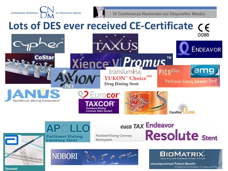 1.Does a CE mark mean, a stent is safe and effective .