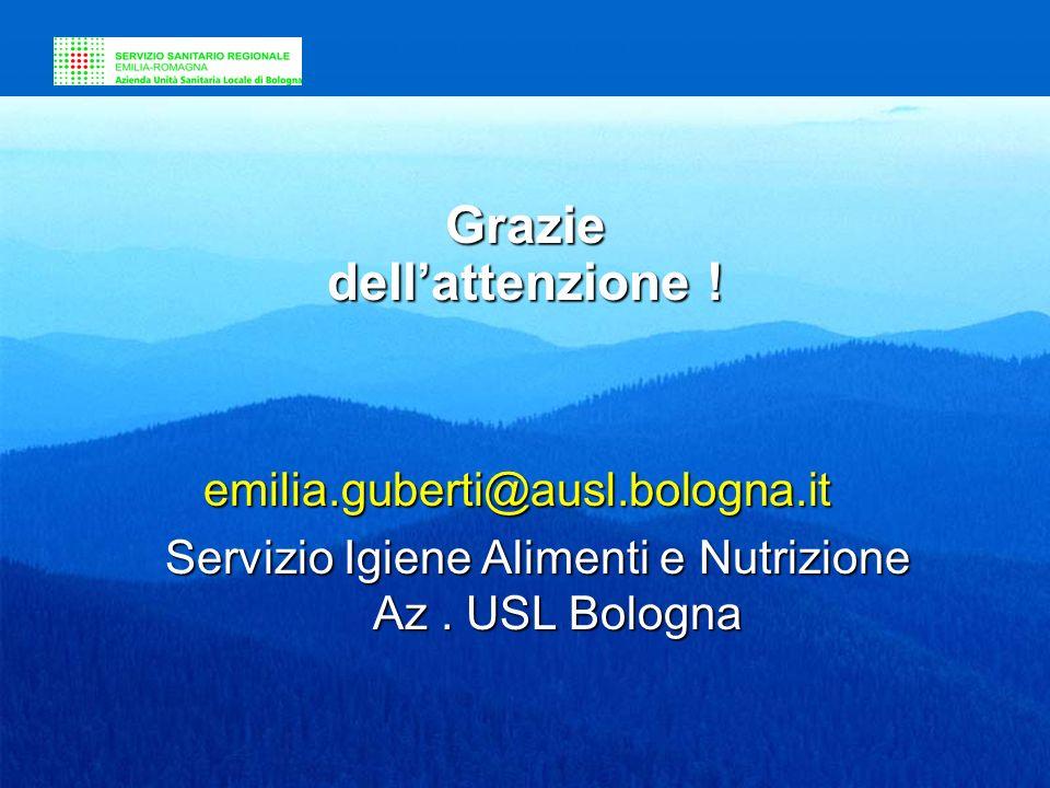 Unità Operativa Igiene Alimenti e Nutrizione - Az USL di Bologna via Gramsci 12- tel 051-6079828 via Gramsci 12- tel 051-6079828 e-mail mangiare sicur