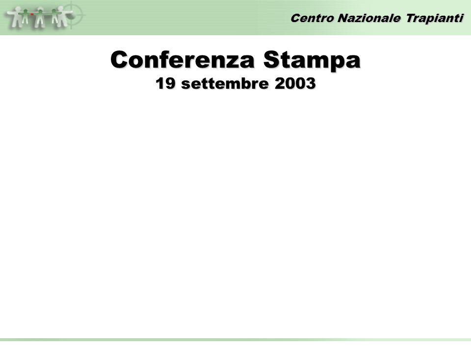 Centro Nazionale Trapianti Conferenza Stampa 19 settembre 2003