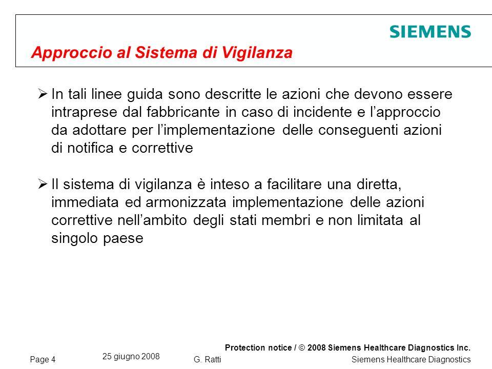 Page 5 25 giugno 2008 Protection notice / © 2008 Siemens Healthcare Diagnostics Inc.