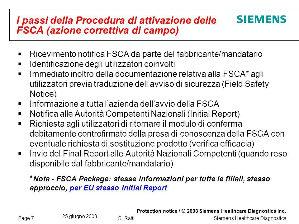 Page 8 25 giugno 2008 Protection notice / © 2008 Siemens Healthcare Diagnostics Inc.