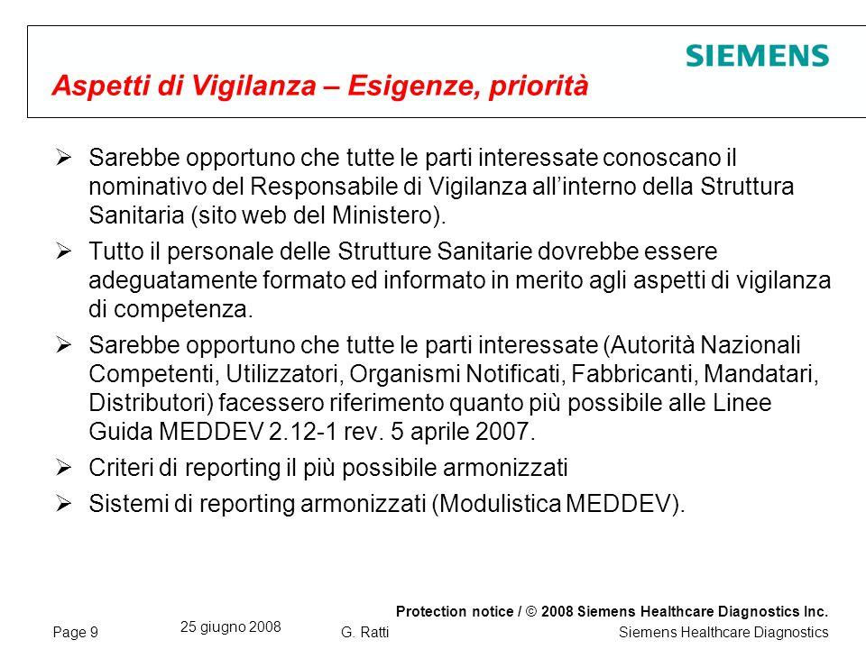 Page 10 25 giugno 2008 Protection notice / © 2008 Siemens Healthcare Diagnostics Inc.