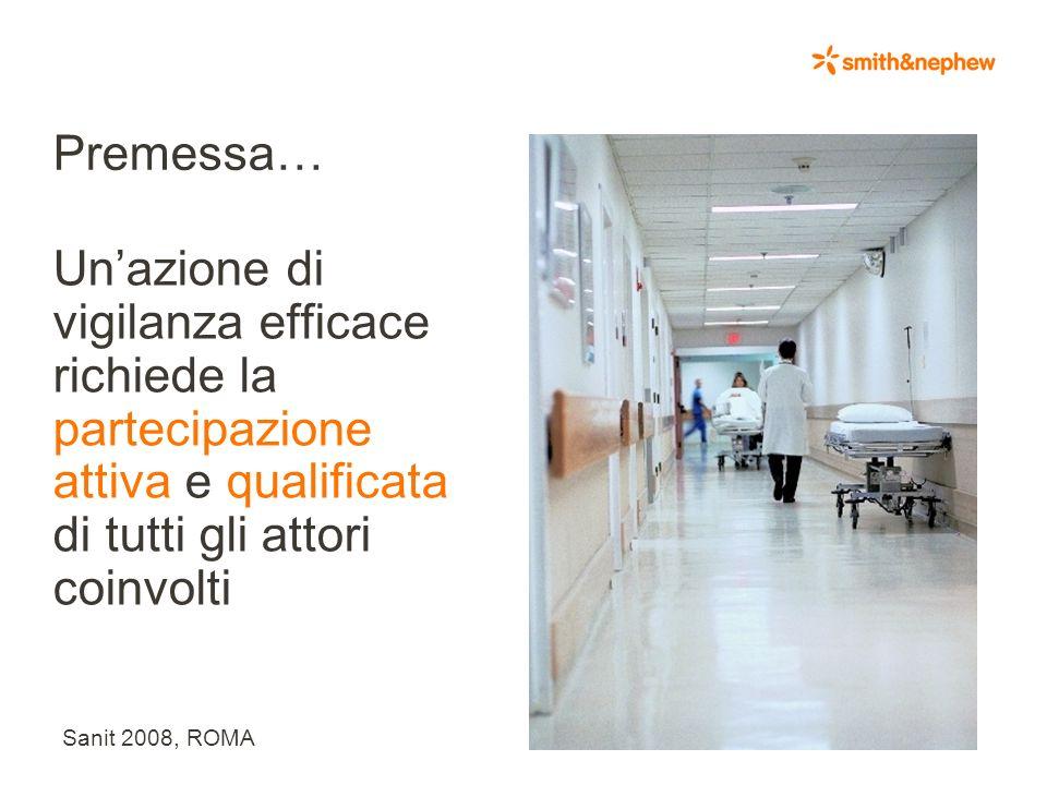Sanit 2008, ROMA Indice 1.Il contesto aziendale 2.Ruolo dellutilizzatore nelle nuove MDVS Guidelines 3.Quali utilizzatori ? Quante segnalazioni ? Conf