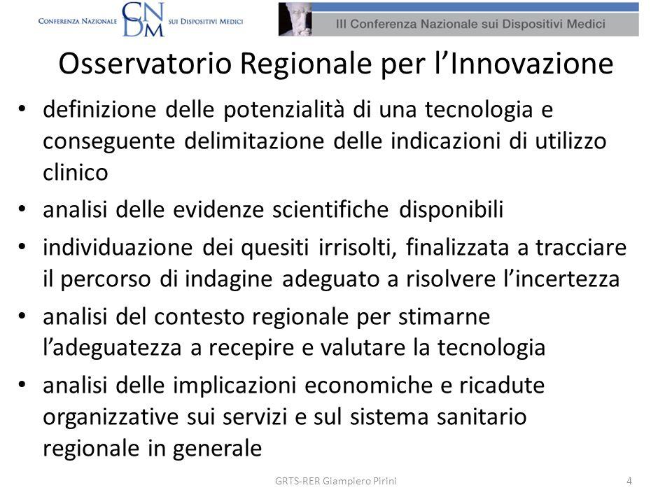 Osservatorio Regionale per lInnovazione definizione delle potenzialità di una tecnologia e conseguente delimitazione delle indicazioni di utilizzo cli
