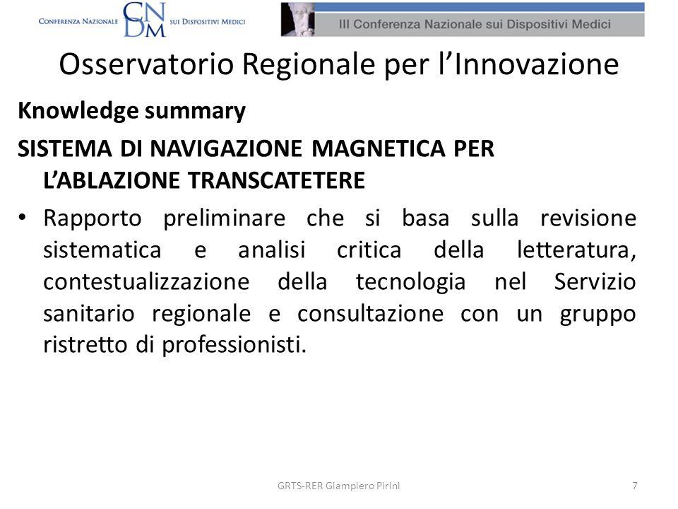 Osservatorio Regionale per lInnovazione Knowledge summary SISTEMA DI NAVIGAZIONE MAGNETICA PER LABLAZIONE TRANSCATETERE Rapporto preliminare che si ba