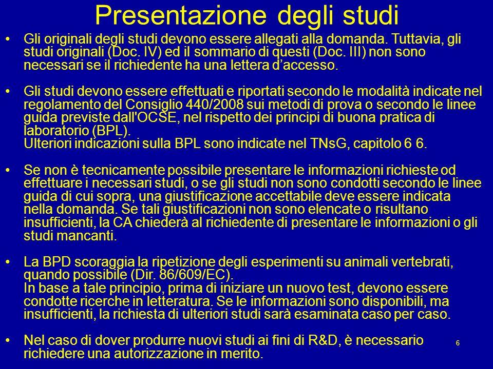 Presentazione degli studi Gli originali degli studi devono essere allegati alla domanda.