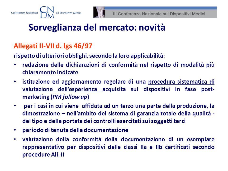 Sorveglianza del mercato: novità Allegati II-VII d. lgs 46/97 rispetto di ulteriori obblighi, secondo la loro applicabilità: redazione delle dichiaraz