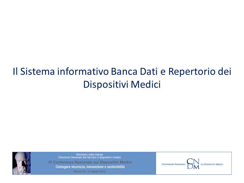 Il Sistema informativo Banca Dati e Repertorio dei Dispositivi Medici