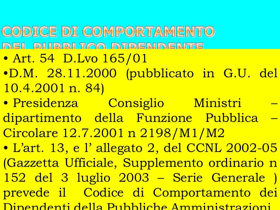 Art. 54 D.Lvo 165/01 D.M. 28.11.2000 (pubblicato in G.U. del 10.4.2001 n. 84) Presidenza Consiglio Ministri – dipartimento della Funzione Pubblica – C