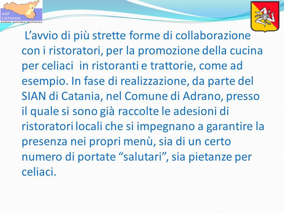 Lavvio di più strette forme di collaborazione con i ristoratori, per la promozione della cucina per celiaci in ristoranti e trattorie, come ad esempio