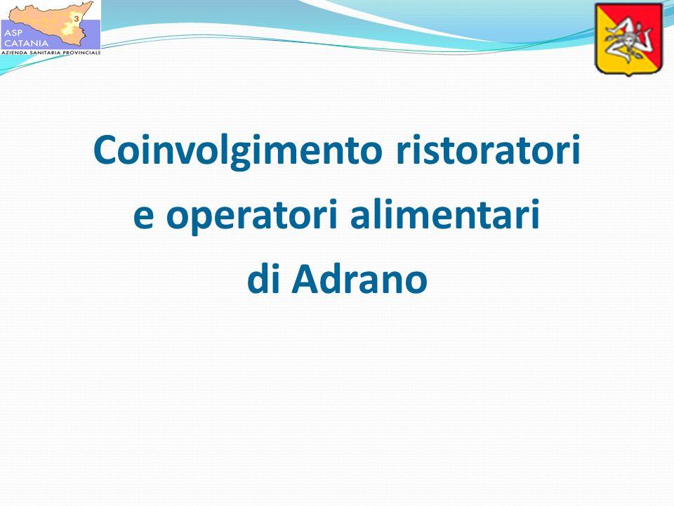 Coinvolgimento ristoratori e operatori alimentari di Adrano