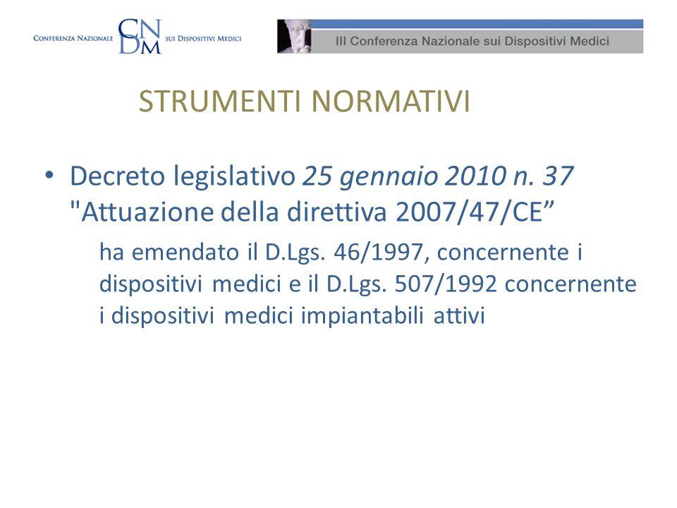 STRUMENTI NORMATIVI Decreto legislativo 25 gennaio 2010 n. 37