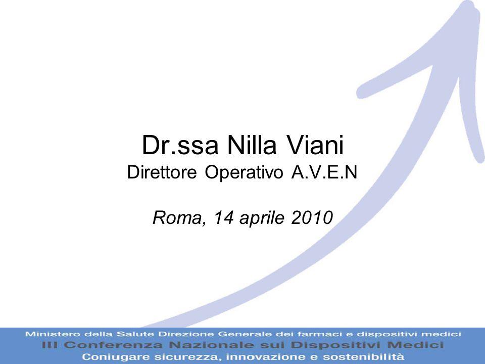 Dr.ssa Nilla Viani Direttore Operativo A.V.E.N Roma, 14 aprile 2010