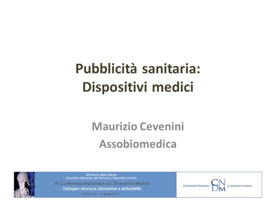 Pubblicità sanitaria: Dispositivi medici Maurizio Cevenini Assobiomedica