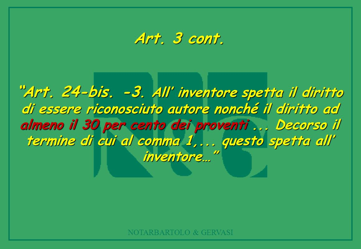 NOTARBARTOLO & GERVASI Art.3 cont. Art. 24-bis. -3.