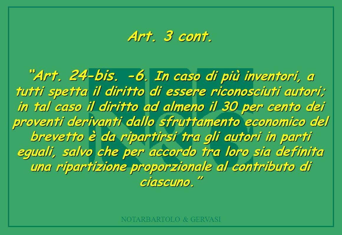 NOTARBARTOLO & GERVASI Art.3 cont. Art. 24-bis. -6.