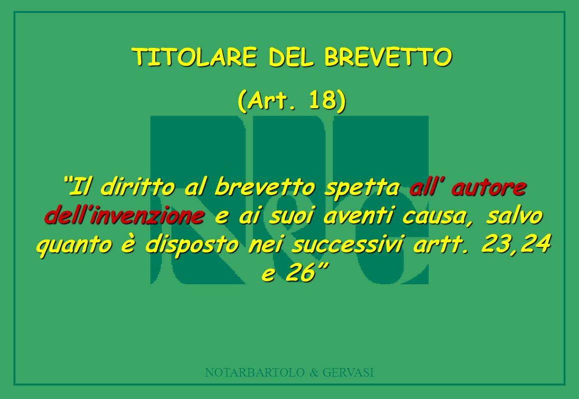 NOTARBARTOLO & GERVASI TITOLARE DEL BREVETTO (Art.