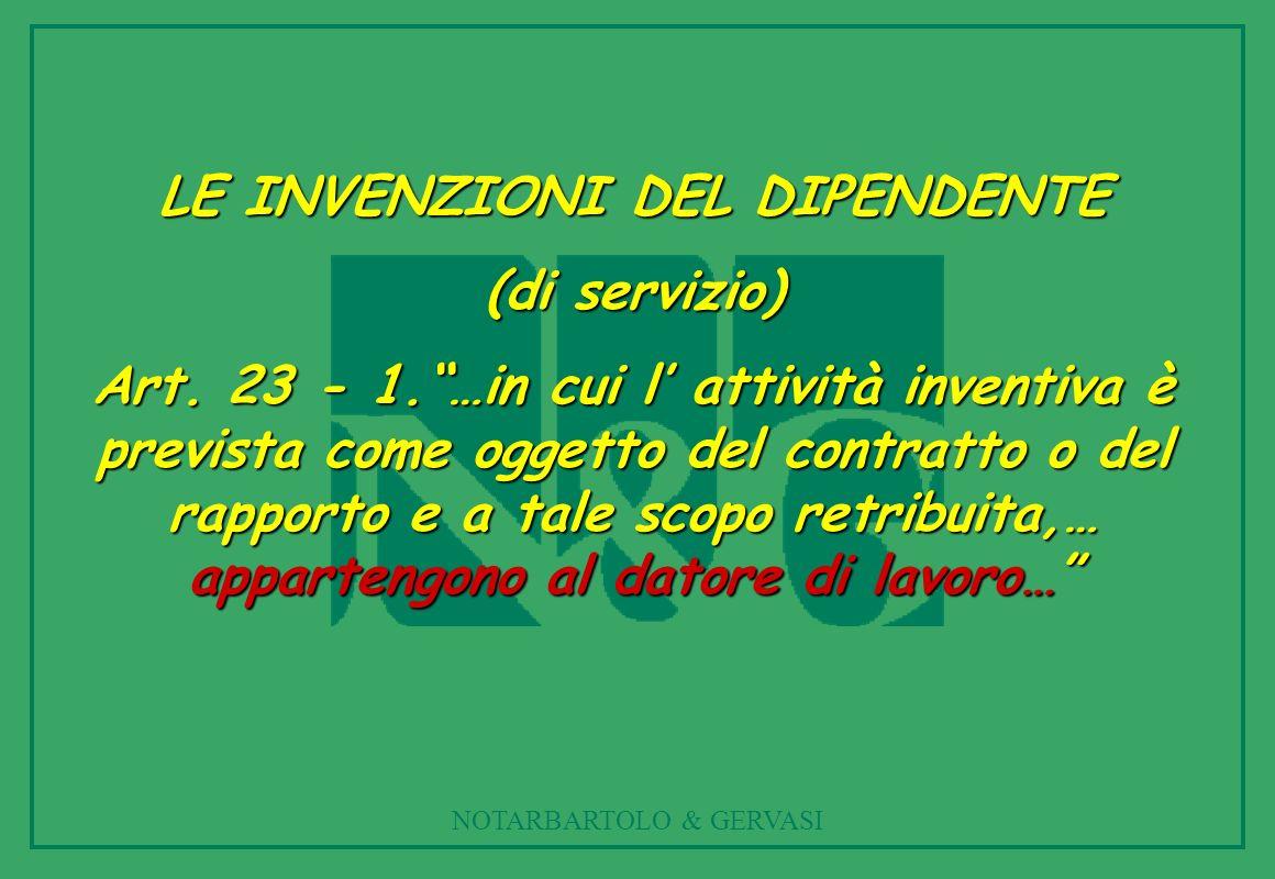 NOTARBARTOLO & GERVASI LE INVENZIONI DEL DIPENDENTE (di servizio) Art.
