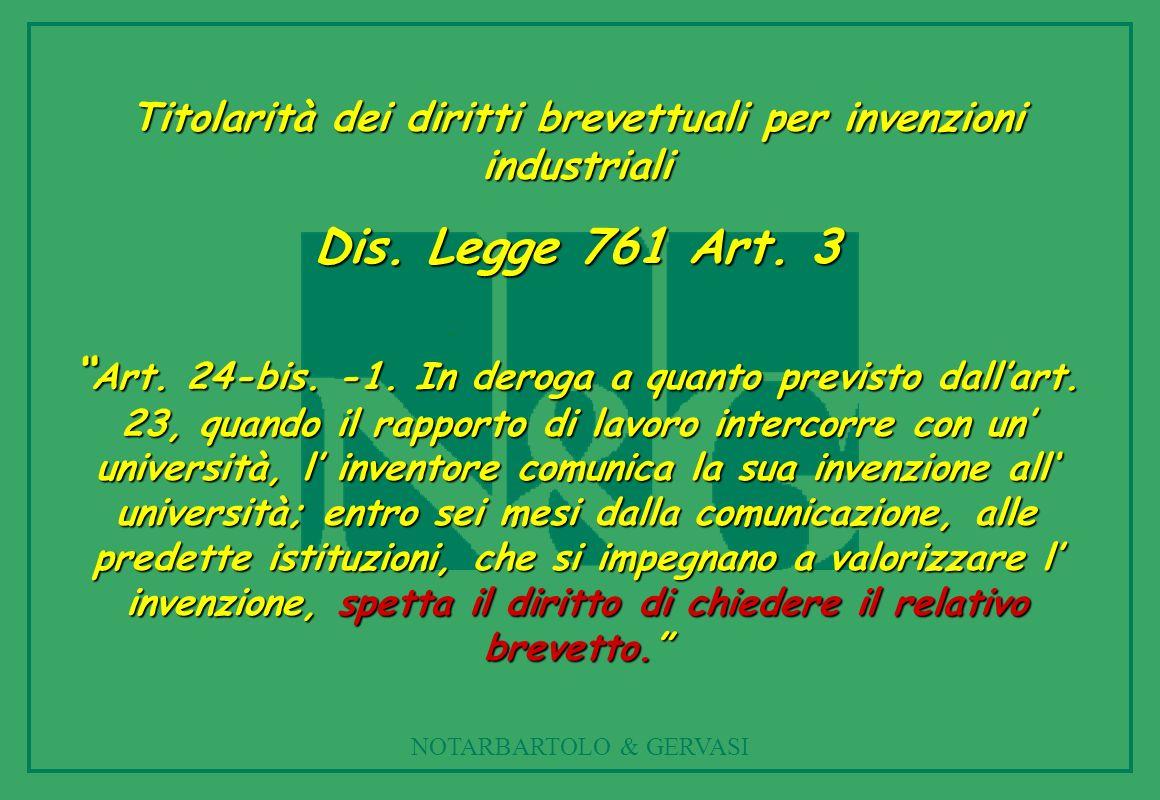 NOTARBARTOLO & GERVASI Titolarità dei diritti brevettuali per invenzioni industriali Dis.