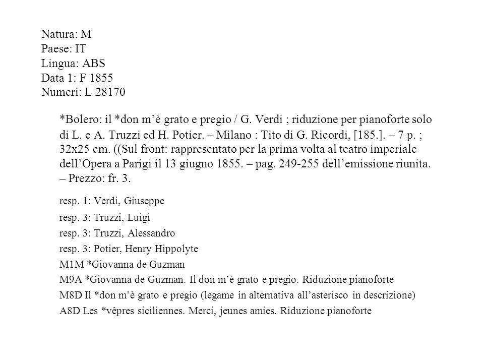 Natura: M Paese: IT Lingua: ABS Data 1: F 1855 Numeri: L 28170 *Bolero: il *don mè grato e pregio / G.