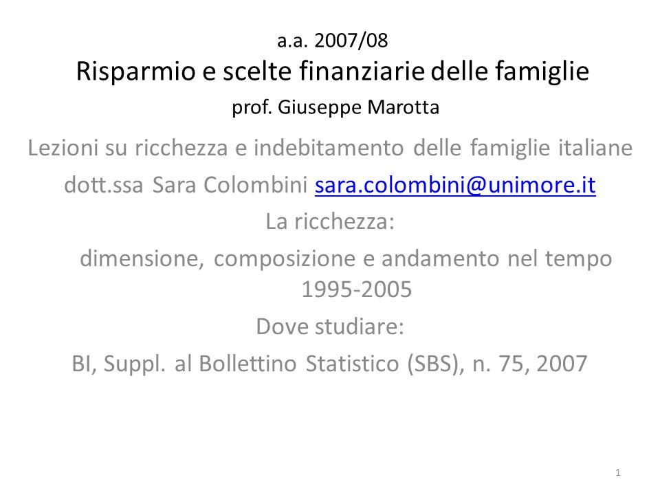 a.a. 2007/08 Risparmio e scelte finanziarie delle famiglie prof.