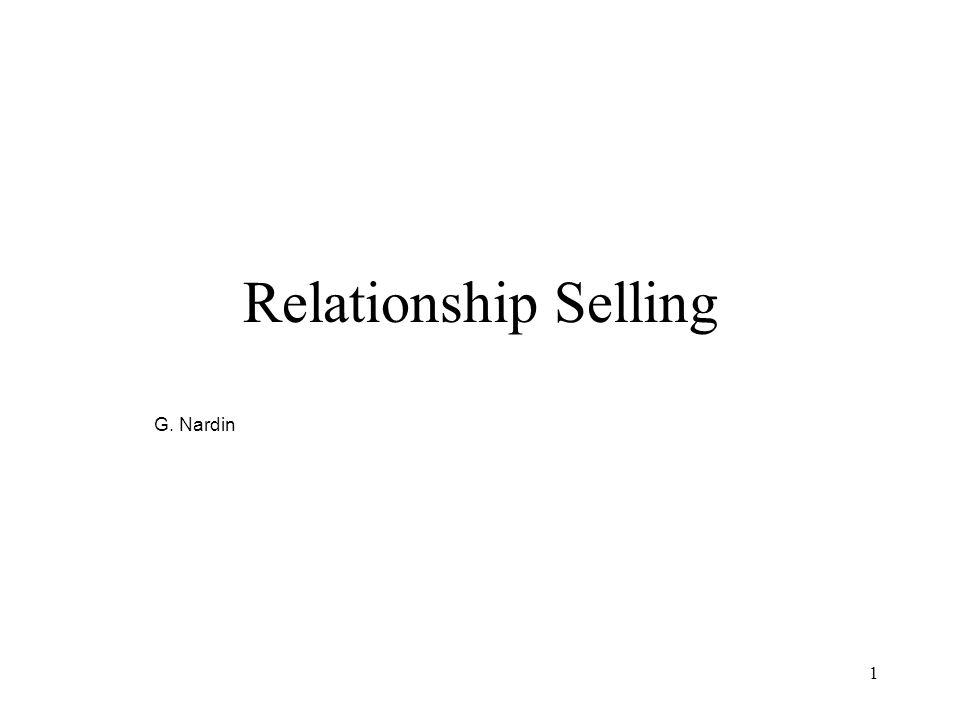 1 Relationship Selling G. Nardin