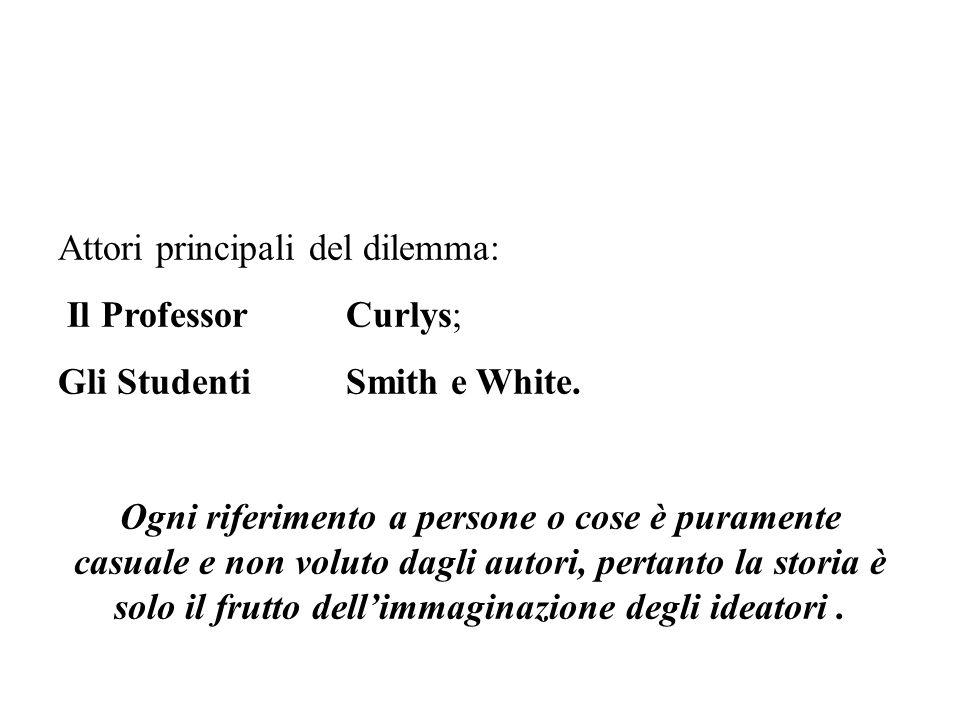 Il secondo caso: Il Dilemma dello Studente