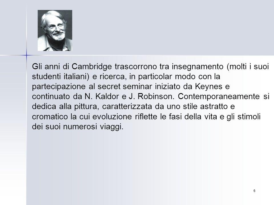 7 Nel novembre 1980 diventa professore ordinario di Economia Politica alla Facoltà di Scienze Economiche e Bancarie dell Università di Siena.