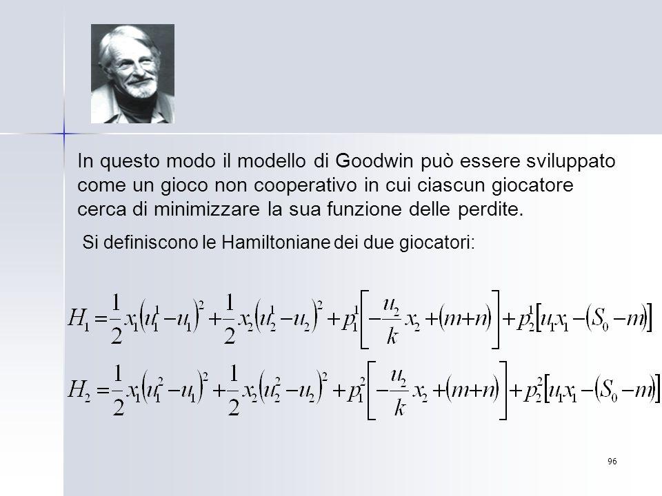 96 In questo modo il modello di Goodwin può essere sviluppato come un gioco non cooperativo in cui ciascun giocatore cerca di minimizzare la sua funzi