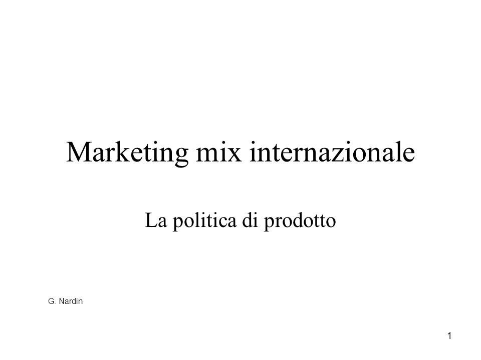 2 Politica internazionale di prodotto: il concetto di prodotto PRODOTTO DI BASE PRODOTTO FISICO PRODOTTO AMPLIATO G.