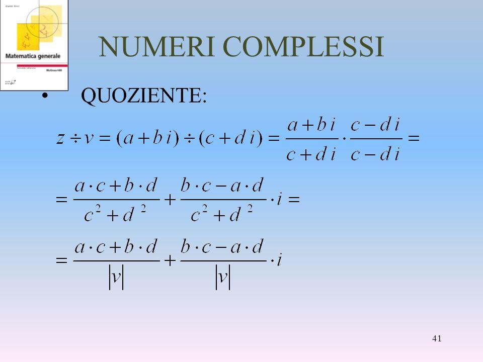 NUMERI COMPLESSI QUOZIENTE: 41