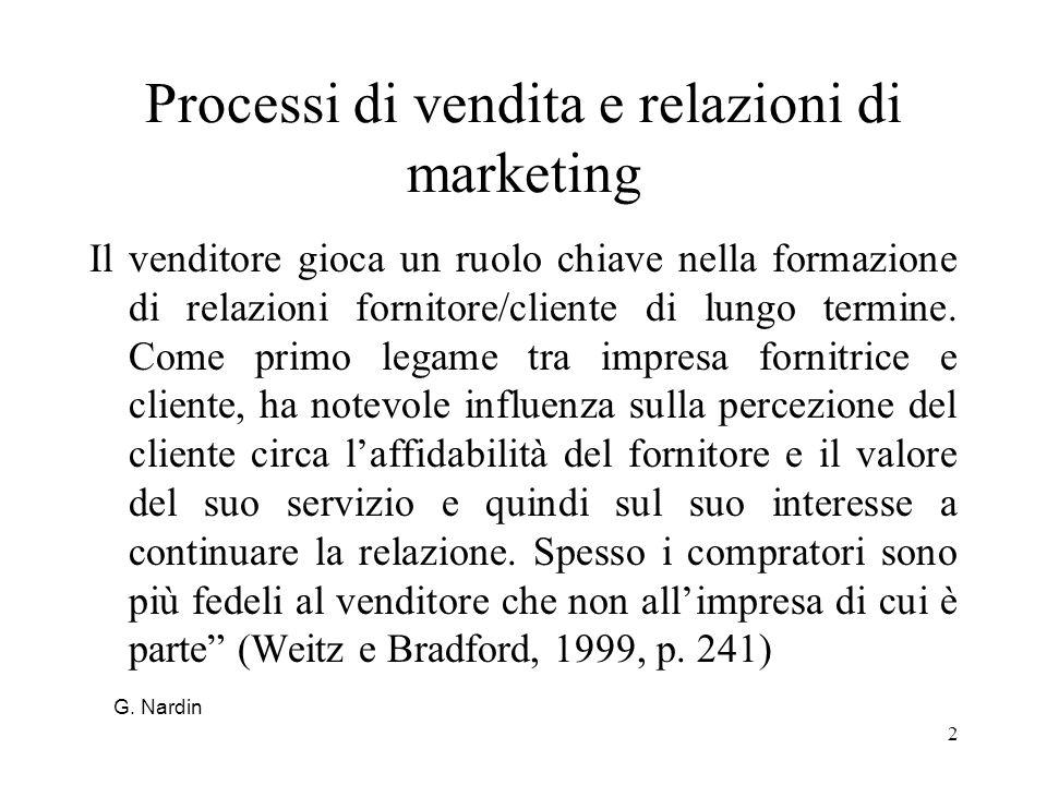 2 Processi di vendita e relazioni di marketing Il venditore gioca un ruolo chiave nella formazione di relazioni fornitore/cliente di lungo termine. Co