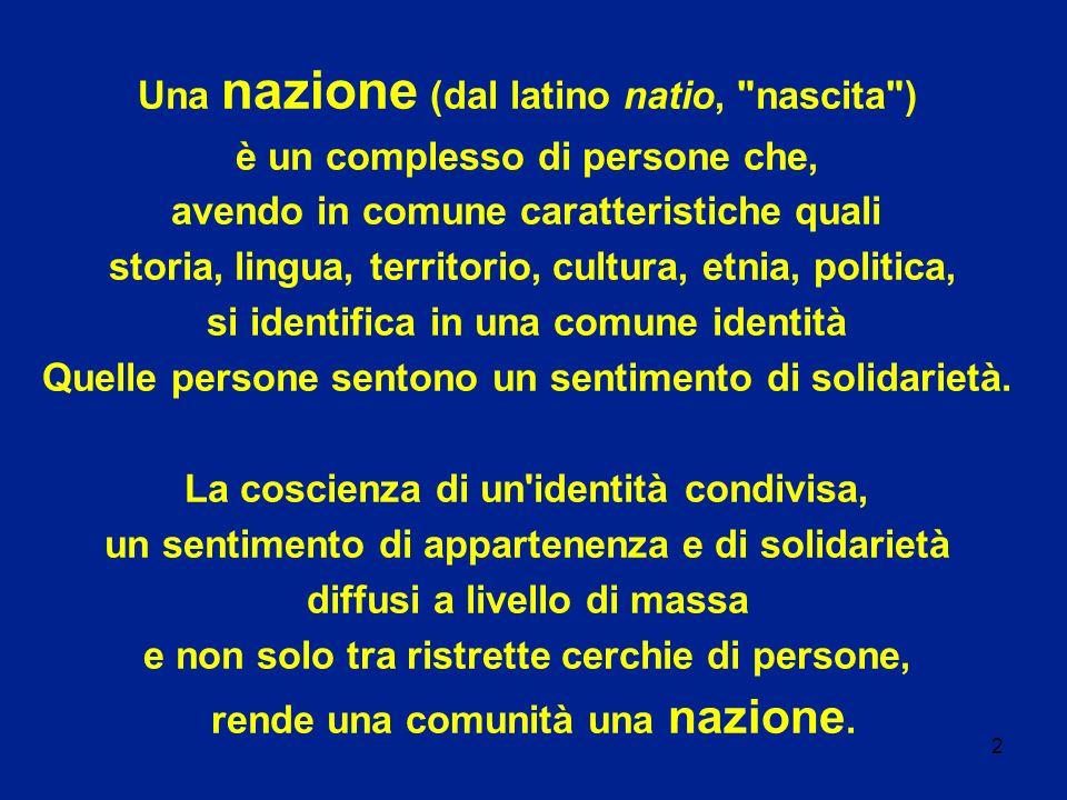 2 Una nazione (dal latino natio,