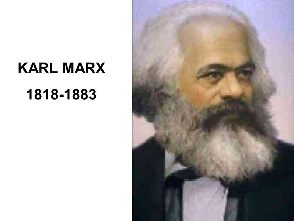 9 KARL MARX 1818-1883