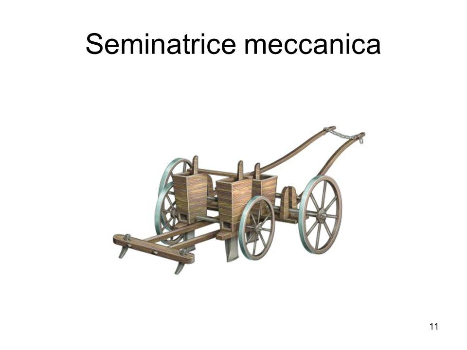 11 Seminatrice meccanica