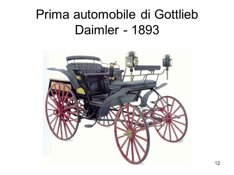 12 Prima automobile di Gottlieb Daimler - 1893