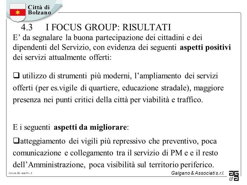 Galgano & Associati s.r.l. Comune BZ- relaz.PM - 9 5. I RISULTATI DELLINDAGINE