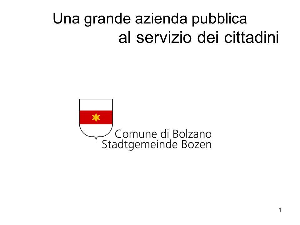 1 Una grande azienda pubblica al servizio dei cittadini
